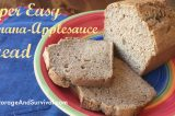 Our Favorite Super Easy Banana Applesauce Bread Recipe