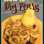 How to Dry Pears for Pear Candy