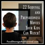 22 Survival and Preparedness Movies Your Kids Can Watch