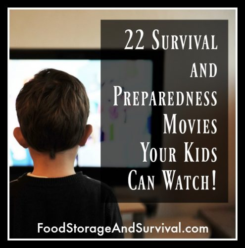 22 Survival and Preparedness Movies Your Kids Can Watch!