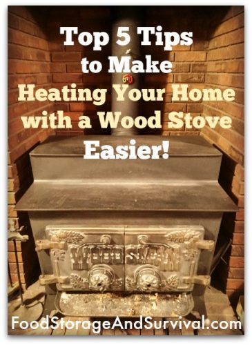 Top 5 Tips to Make Heating Your House with a Wood Stove Easier!