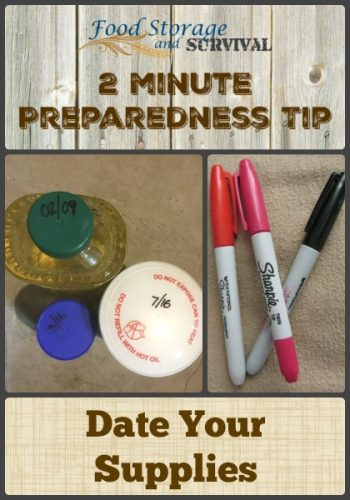 Quick preparedness tip! 2 Great reasons to mark the date or your preparedness supplies!